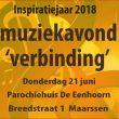"""21 juni: Inspiratie: muziekavond """"Verbinding"""""""